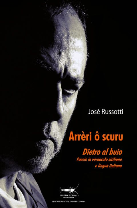"""Josè Russotti, """"Arreri ô scuru"""" (Ed. Controluna)"""